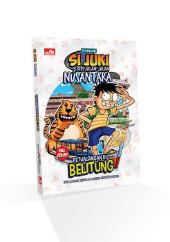 Komik Si Juki Seri Jalan-Jalan Nusantara: Petualangan di Belitung